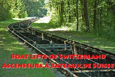 Boat lifts of Switzerland / Ascenseurs à bateaux de Suisse
