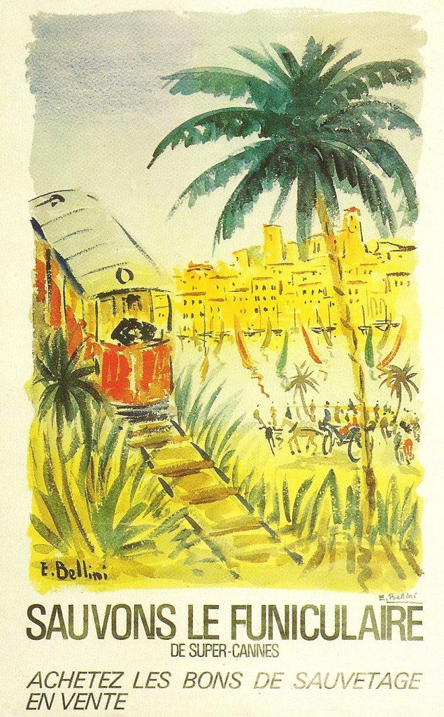 Affiche du peintre Emmanuel Bellini pour sauver le funiculaire de Super Cannes de la fermeture en 1966.
